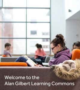 AGLC signage example: 'Welcome to the Alan Gilbert Learning Commons'.